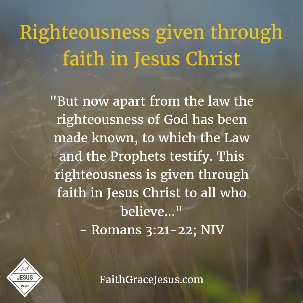 Romans 3:21-22: Righteousness apart from the law