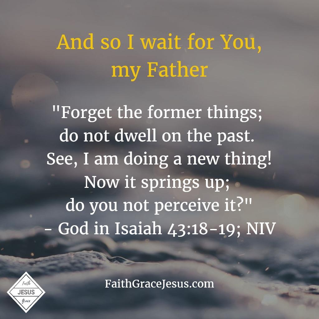 Isaiah 43:18-19