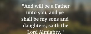 2 Corinthians 6:18: God is a good Father