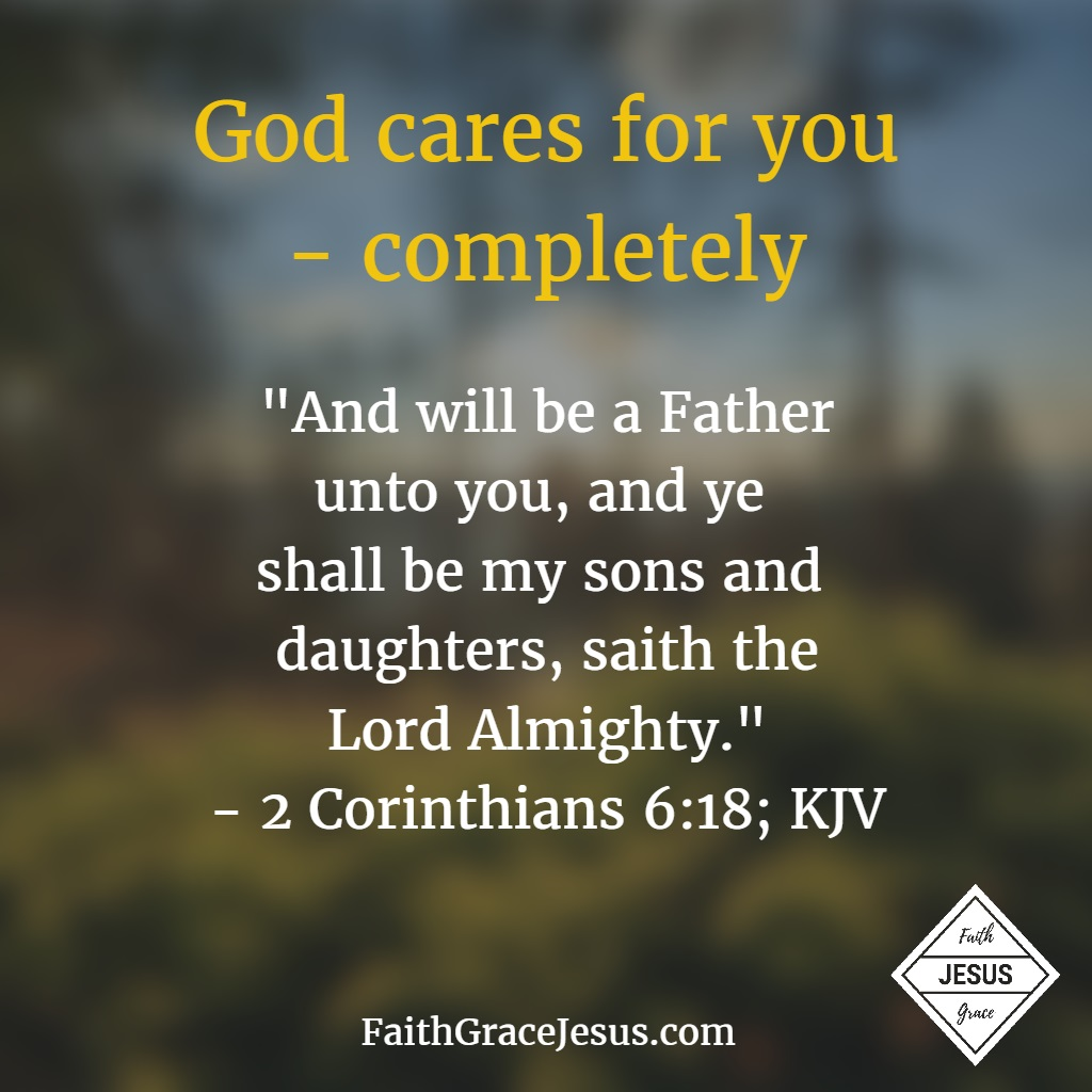 2 Corinthians 6:18: God is a good Father