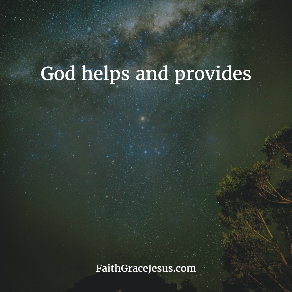 God helps and provides