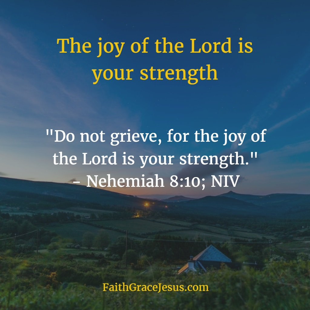 Nehemiah 8:10: Joy of the Lord