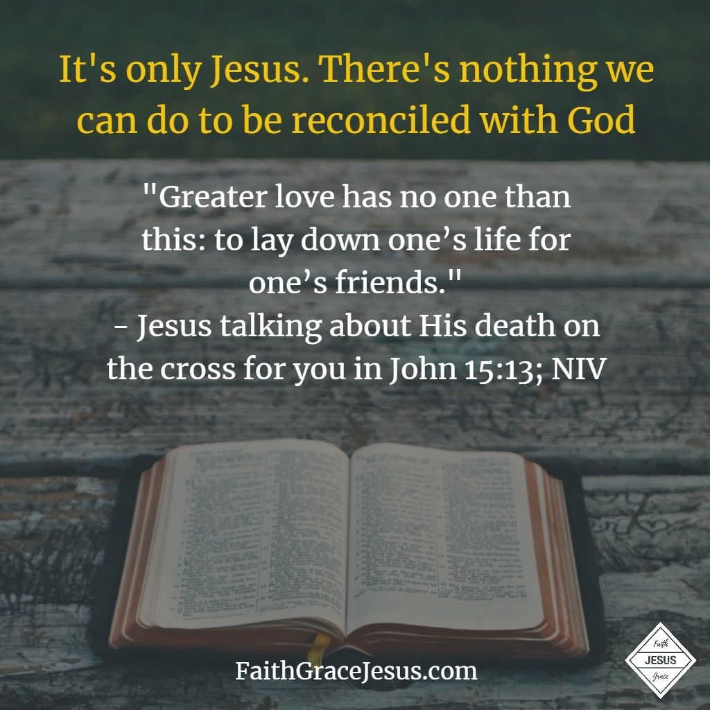 Does Jesus love me? John 15:13
