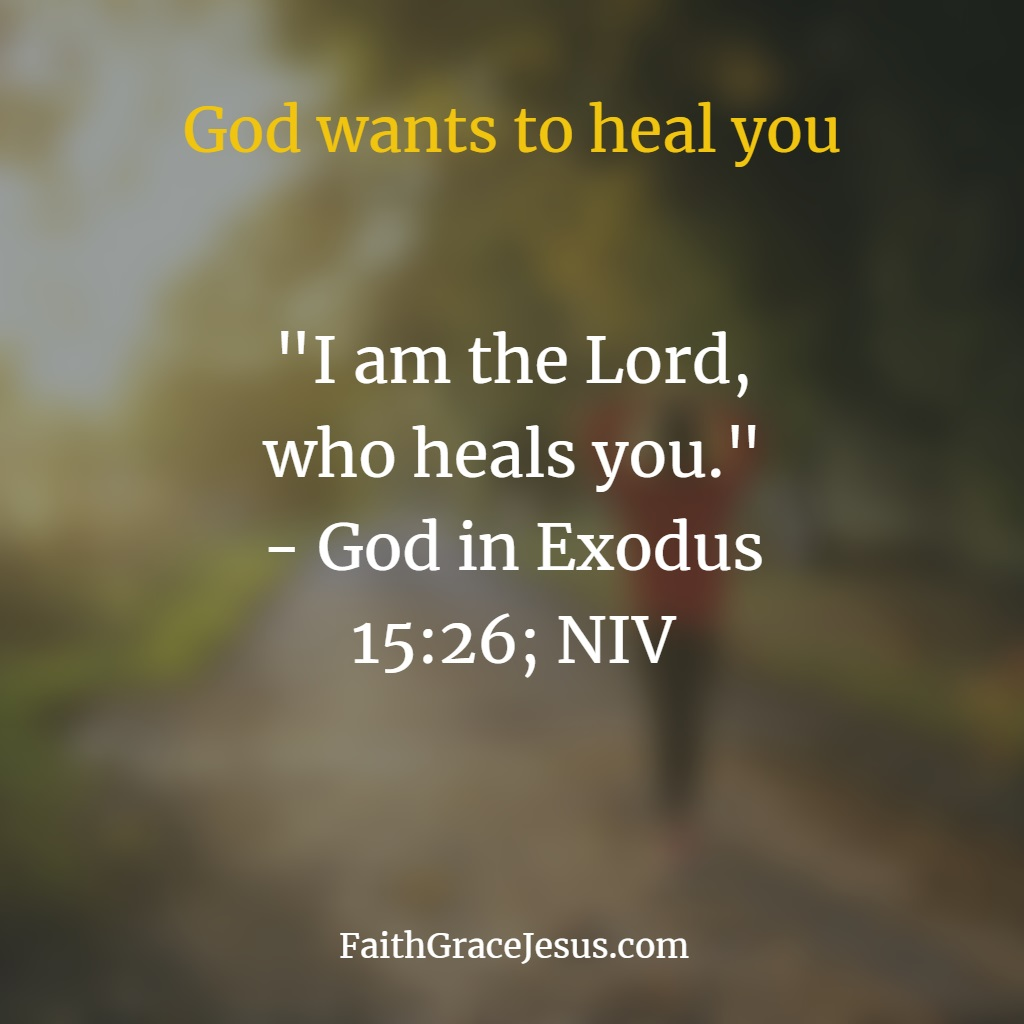 Exodus 15:26: God heals you
