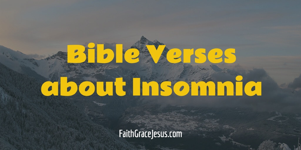 Bible Verses about Insomnia and Sleeplessness