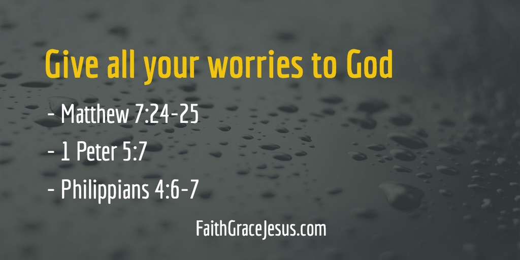 Give all your worries to God