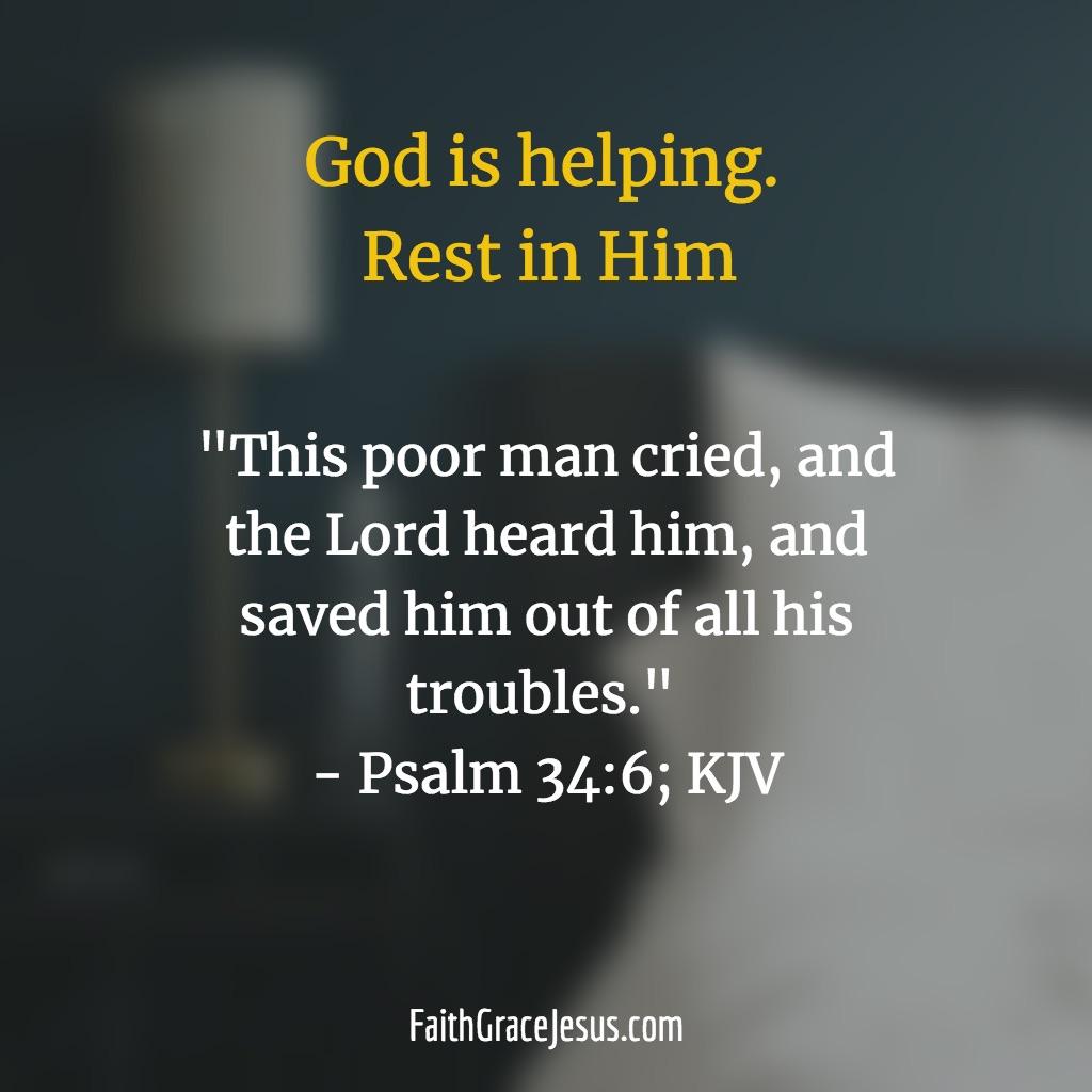 Psalm 34:6 (KJV)