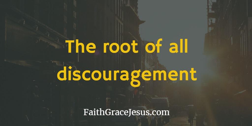 Root of discouragement