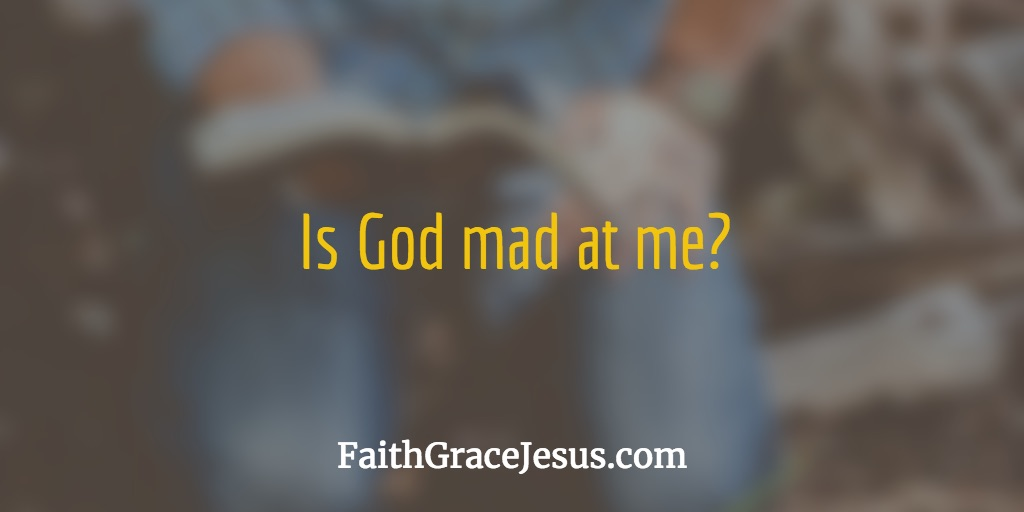 Is God mad at me? - Isaiah 54:9-10