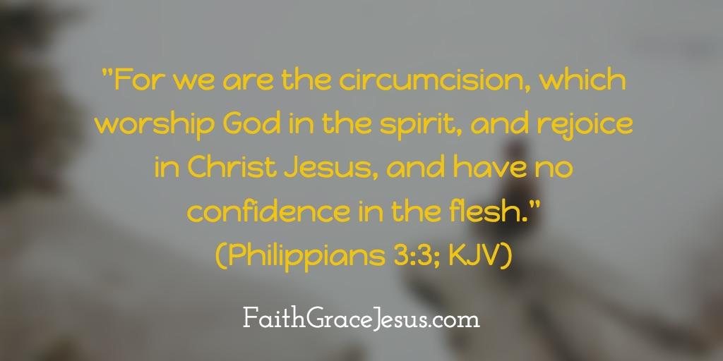 Philippians 3:3 (KJV)