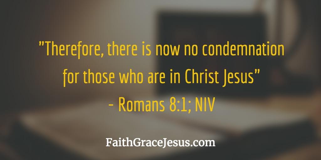 Romans 8:1 (NIV)