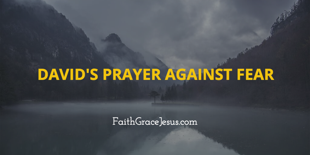 David's prayer against fear in the Bible