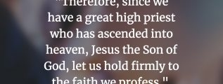 Hebrews 4:14 - Jesus the Great High Priest