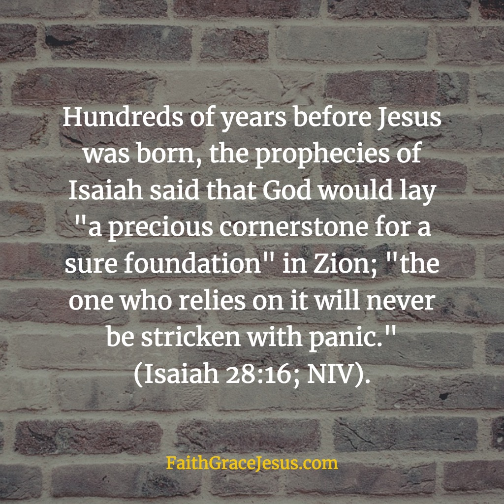 Jesus the Cornerstone - Isaiah 28:16 (NIV)