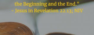 Jesus is the Alpha and the Omega - Revelation 22:13 (NIV)
