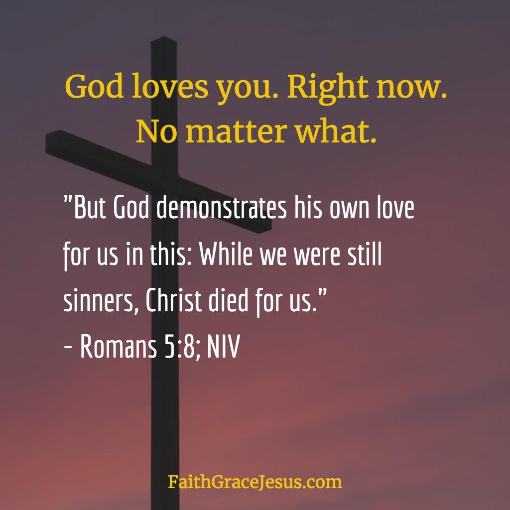Romans 5:8 (NIV)