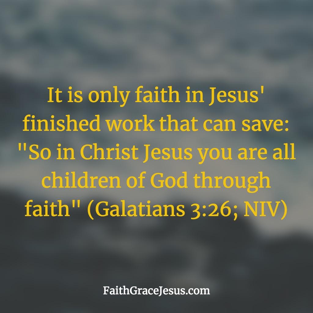 Galatians 3:26 (NIV)