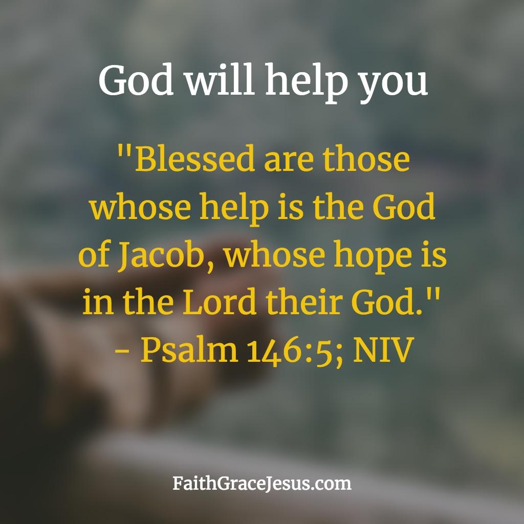 Psalm 146:5 (NIV)