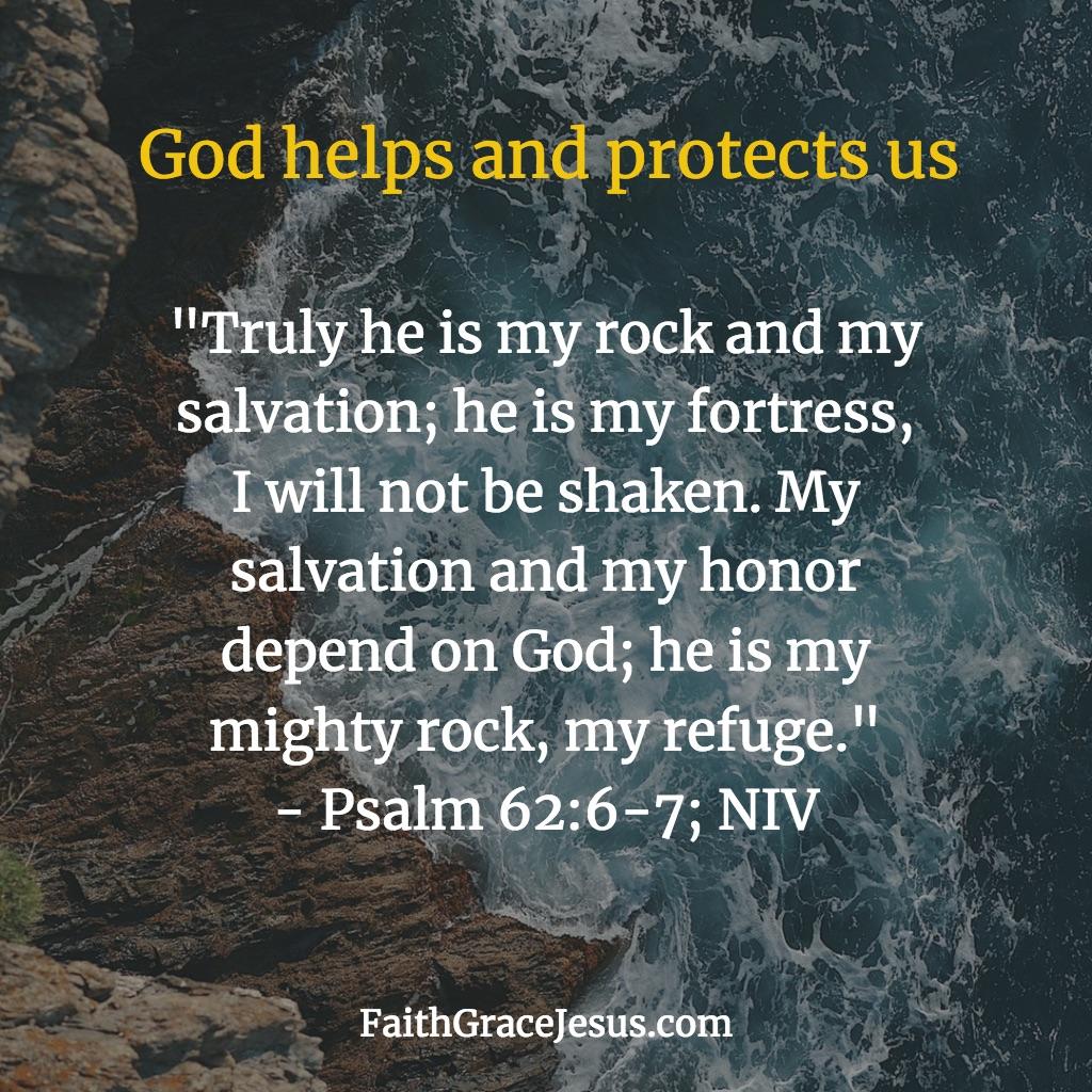 Psalm 62:6-7 (NIV)