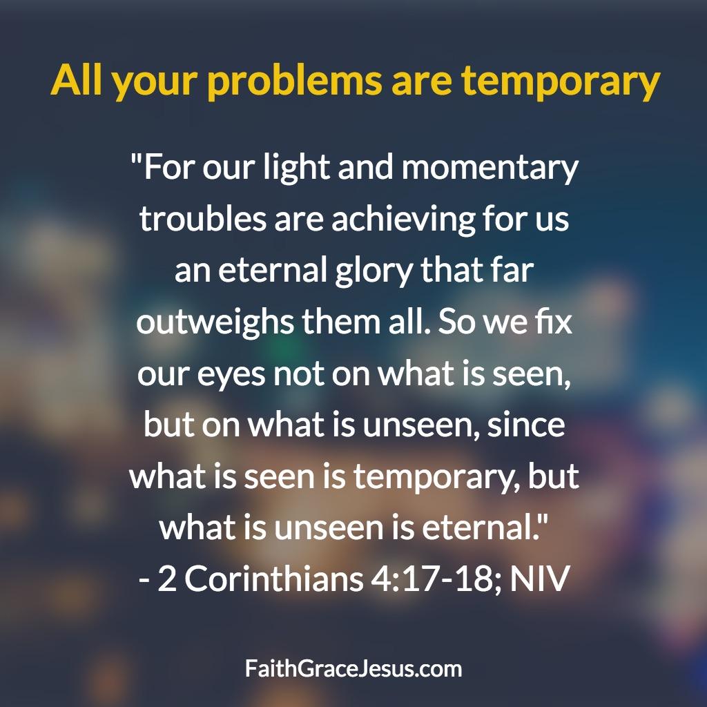 2 Corinthians 4:17-18 (NIV)