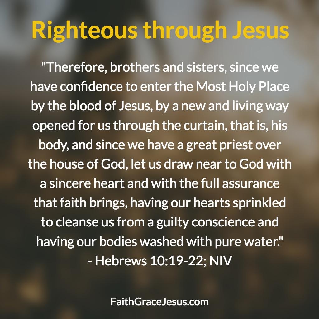 Hebrews 10:19-22 (NIV)