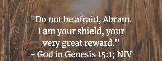 Promises to Abram - Genesis 15:1 (NIV)