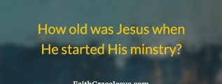 What age was Jesus when He started preaching?