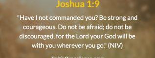 Joshua 1:9 (NIV)