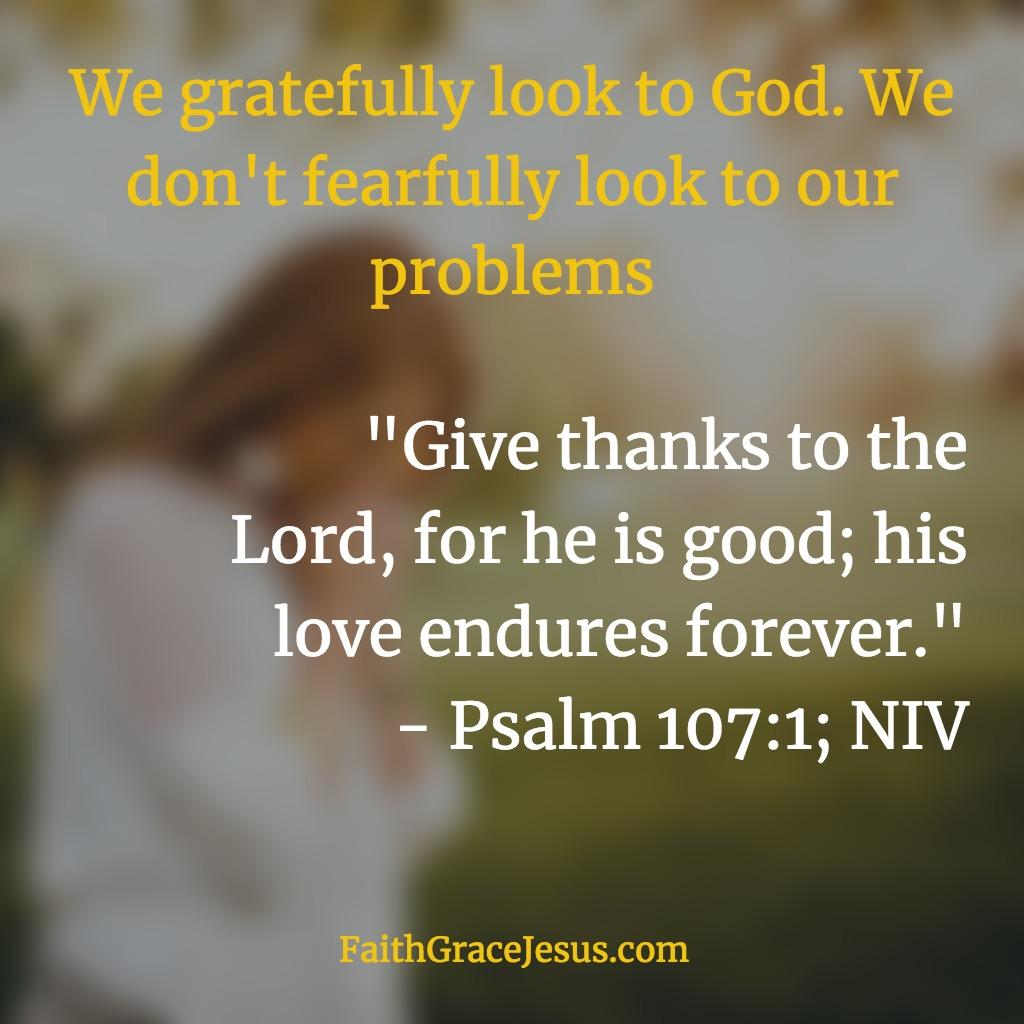 Psalm 107:1 (NIV)