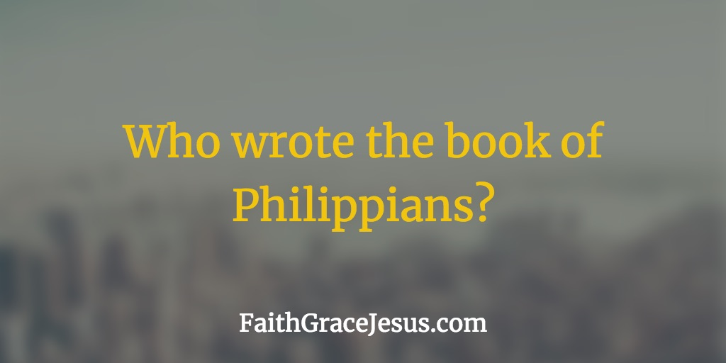 Who is the author of the book of Philippians?