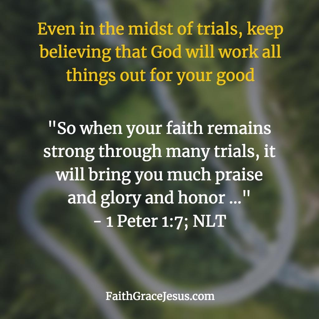 1 Peter 1:7; NLT
