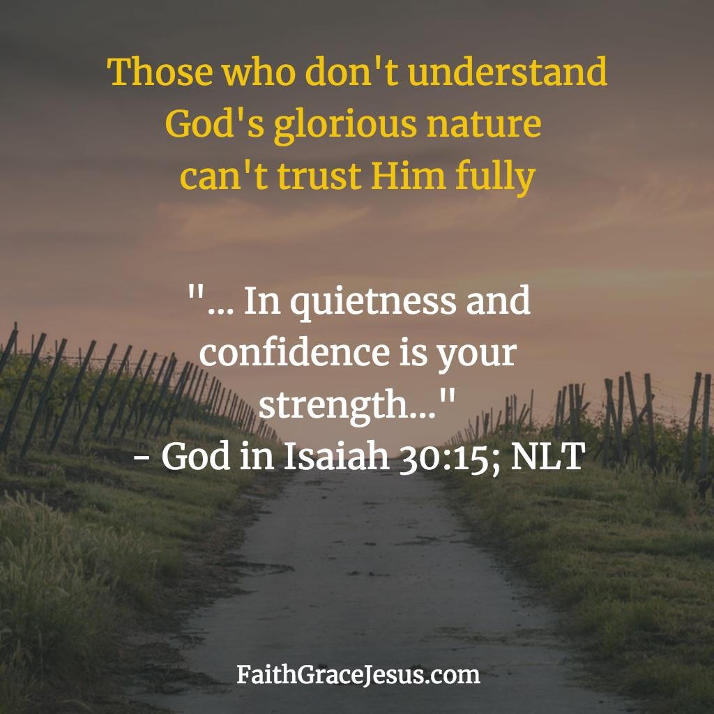 Isaiah 30:15 (NLT)