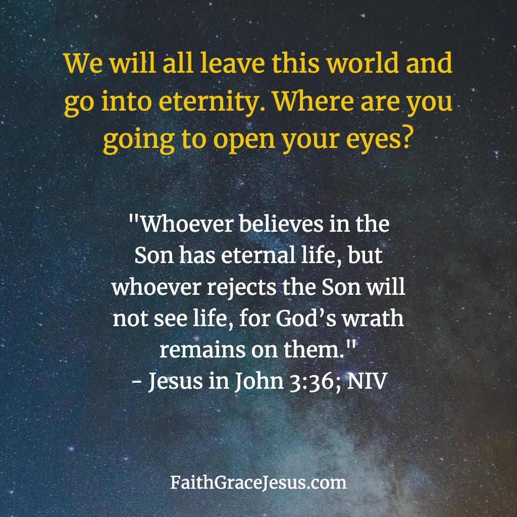 John 3:36 (NIV)