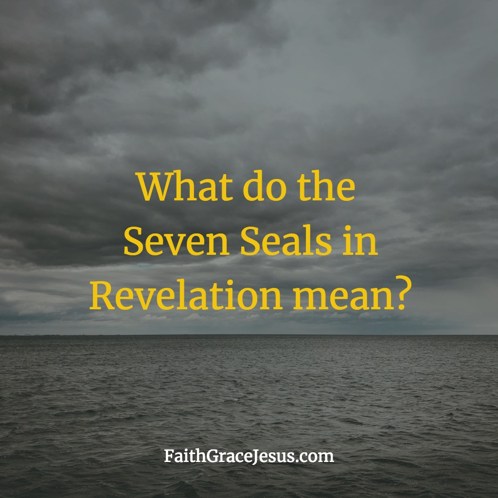 Bible Prophecy Seals in Revelation