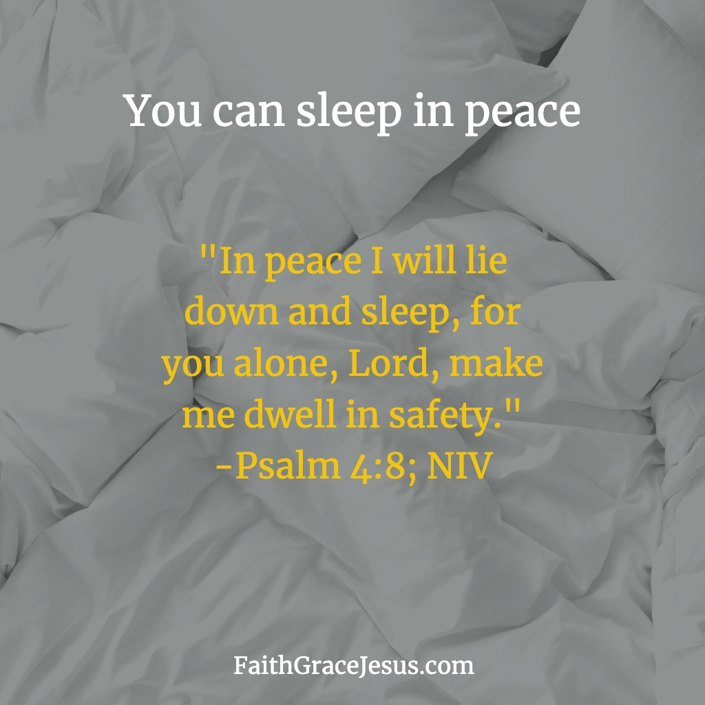 Psalm 4:8; New International Version (NIV)