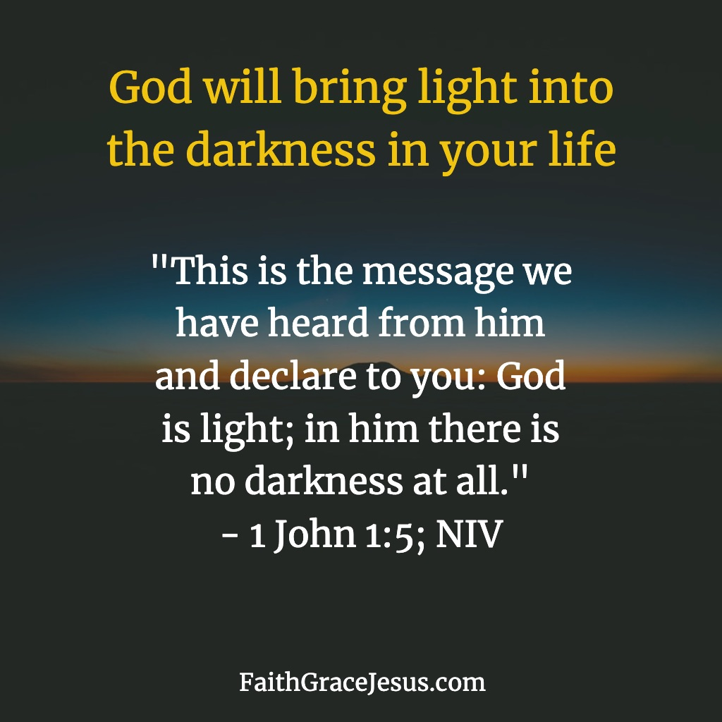 1 John 1:5 (NIV)