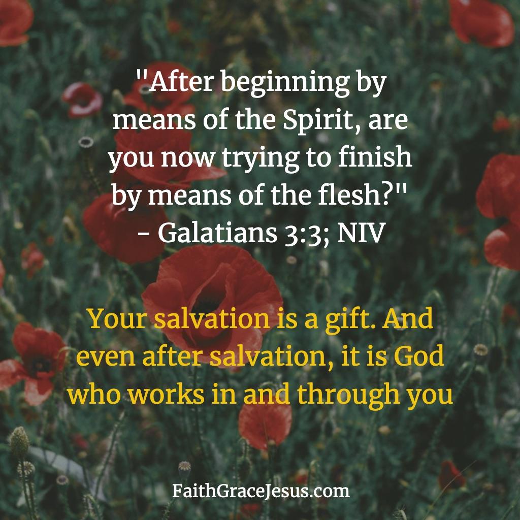 Galatians 3:3 (NIV)
