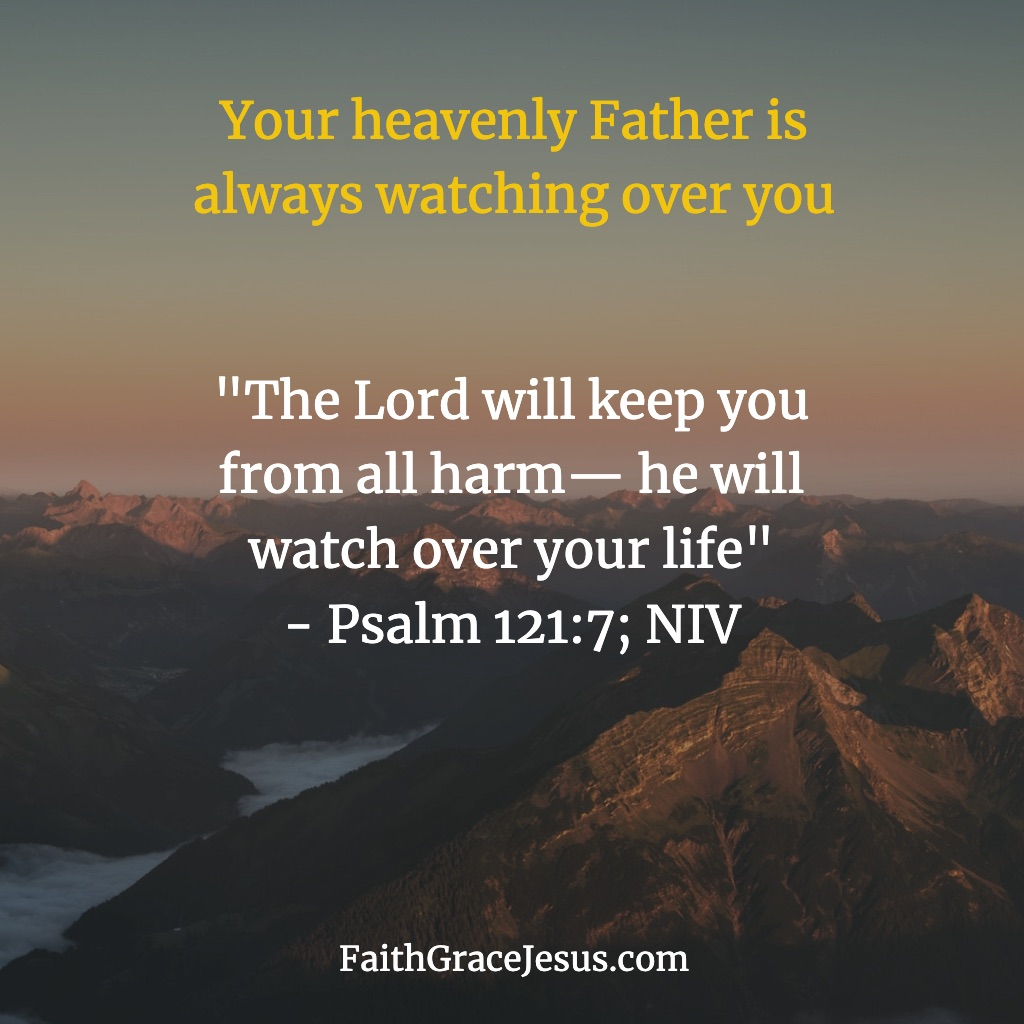 Psalm 121:7 (NIV)