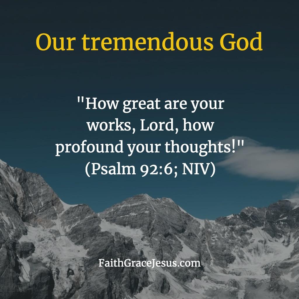 Psalm 92:6 (NIV)